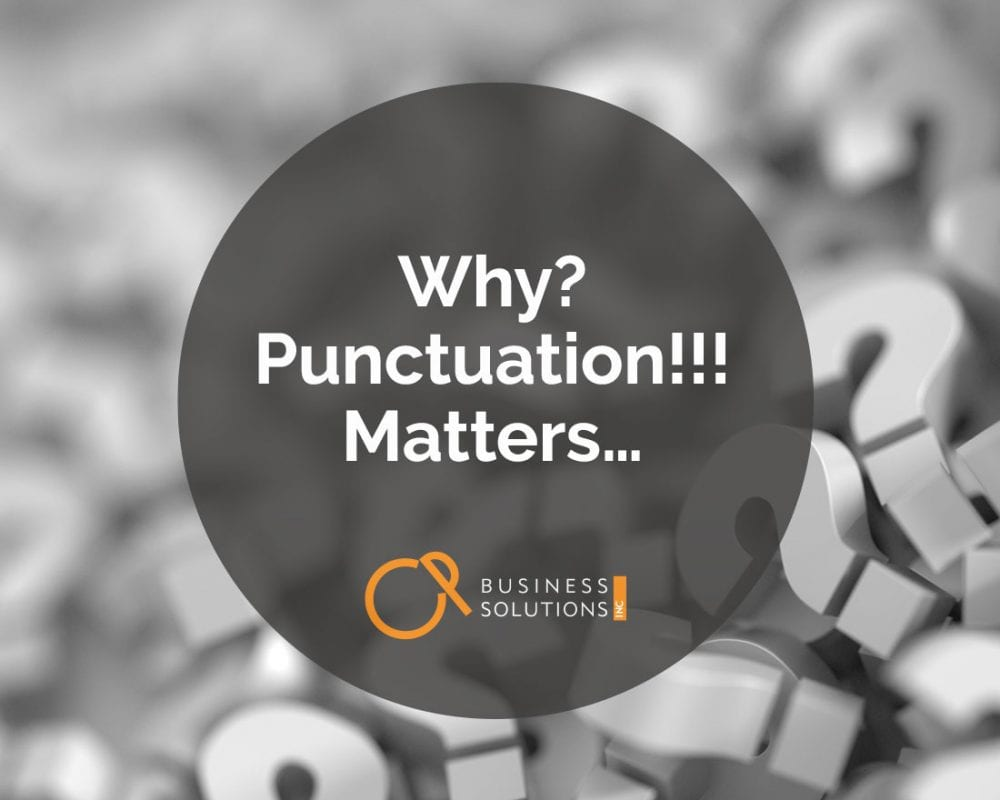 Why? Punctuation!!! Matters…