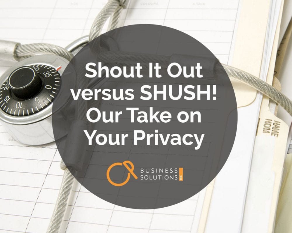 Shout It Out versus SHUSH! Our Take on Your Privacy