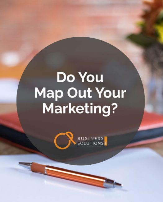 Do You Map Out Your Marketing? - CP Business Solutions