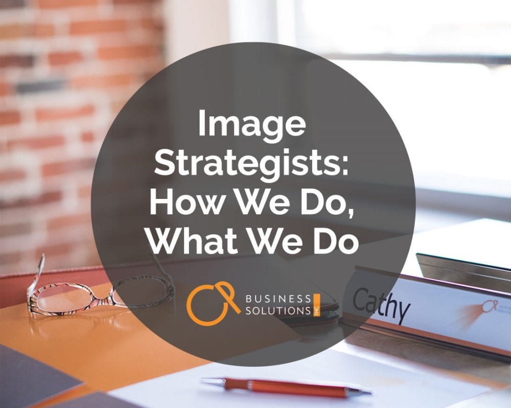 Image Strategists: How We Do, What We Do