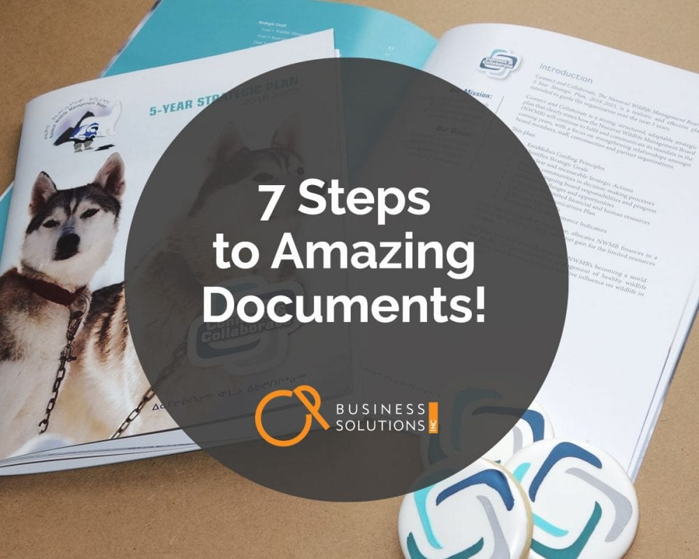 7 steps to amazing documents: It's simpler than you may think!