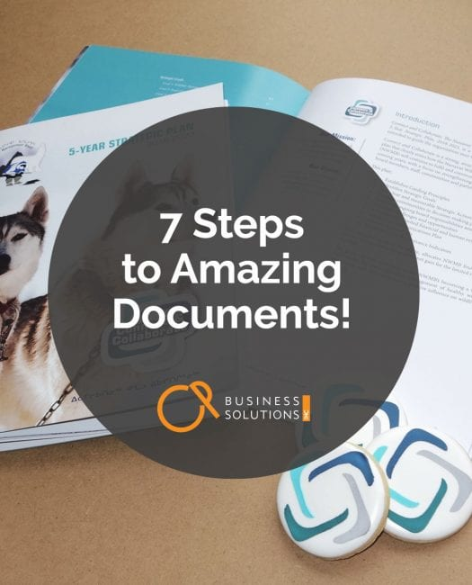 7 steps to amazing documents: It's simpler than you may think! - CP Business Solutions, Ottawa, ONa